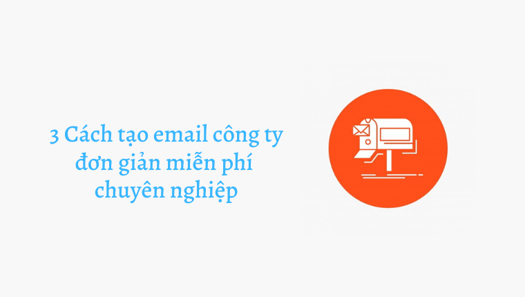 Tạo email công ty