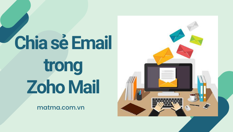 chia sẻ email trong zoho mail