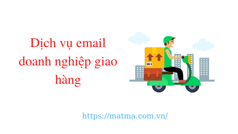 Email doanh nghiệp giao hàng