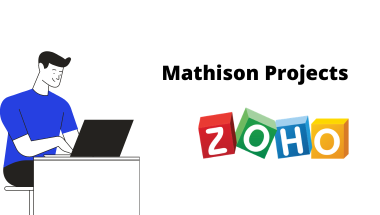 Mathison Projects và zoho